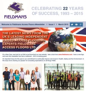 Fieldmans Access Floors Ltd March 2015 eNewsletter